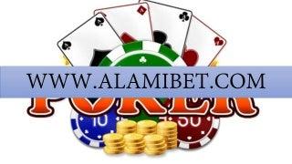 Kumpulan Bandar Poker Terpercaya - AlamiBet.com