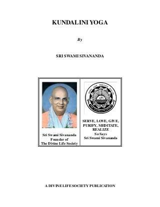 Kundalini yoga swami sivananda - 168 pages
