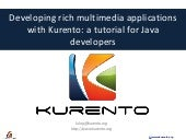 Developing rich multimedia applications with Kurento: a tutorial for Java Developers