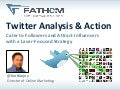 Twitter Analysis and Action