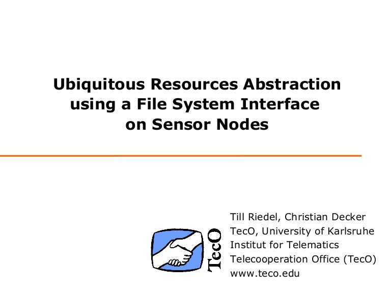 Ubiquitous Resources Abstraction using a File System
