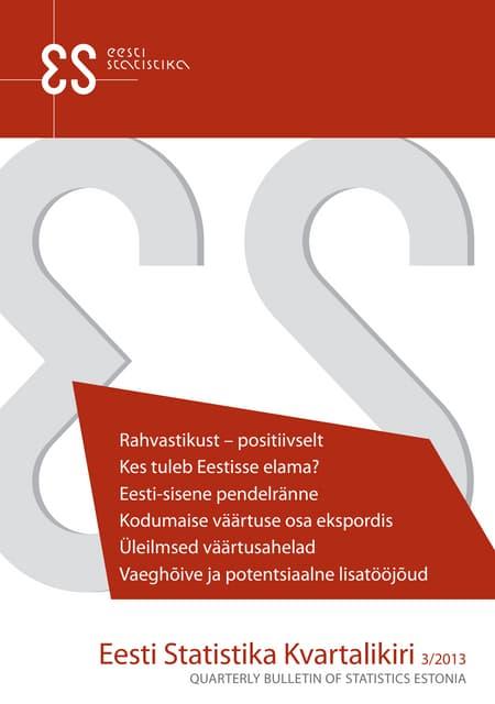 Eesti Statistika Kvartalikiri. 3/13. Quarterly Bulletin of Statistics Estonia