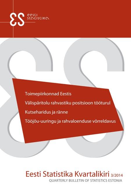 Eesti Statistika Kvartalikiri. 3/2014. Quarterly Bulletin of Statistics Estonia