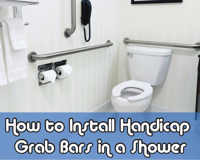 Excellent How To Install Handicap Grab Bars In A Shower Home Interior And Landscaping Oversignezvosmurscom
