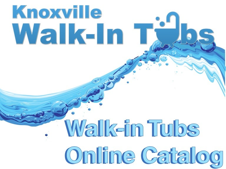 Knoxville Walk In Tubs Online Catalog