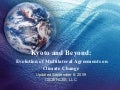 Kyoto and Beyond: The Evolution of Multilateral Agreements on Climate Change