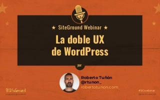 La doble UX de WordPress