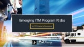 Emerging ITM Program Risks: A CIT Carrier's Resource
