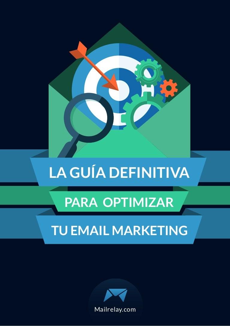 Guía para optimizar tu email marketing