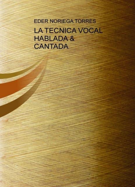 La tecnica-vocal-hablada-cantada