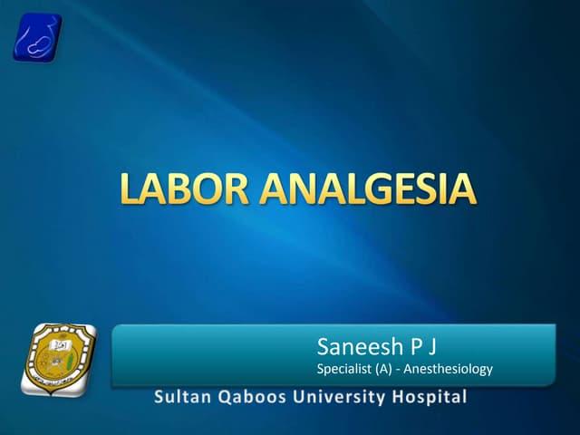 Labor analgesia