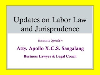 Updates on Labor Law and Jurisprudence (Philippines) February 15, 2013