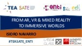 FROM AR, VR & MIXED REALITY  TO IMMERSIVE WORLDS