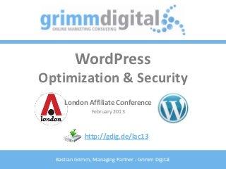 WordPress Optimization & Security - LAC 2013, London