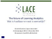 The Future of Learning Analytics