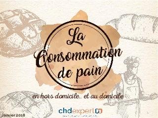 La Consommation de Pain en CHD et au domicile