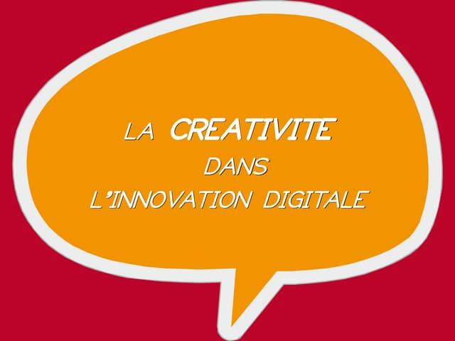 La créativité dans l'innovation digitale - #DigitalThursday #Edition8