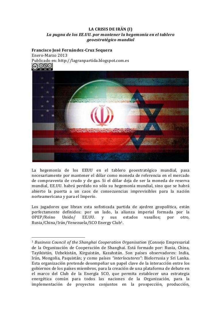 La crisis de Irán. la pugna por mantener la hegemonía de los EE.UU. e…