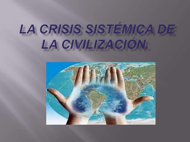 La crisis sistémica de la civilización789
