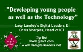"""Developing Young People as well as the technology"""