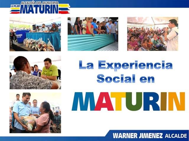 La experiencia social en Maturín.