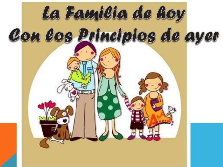 La familia de hoy con los principios