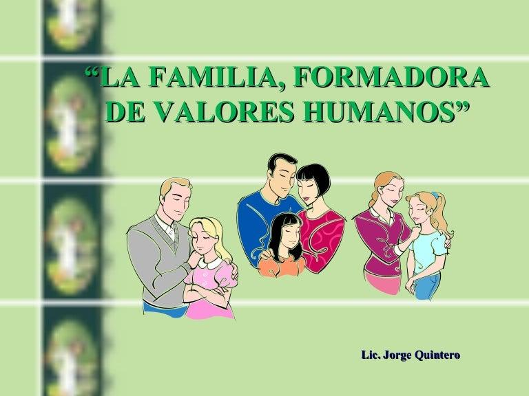 La familia formadora de valores