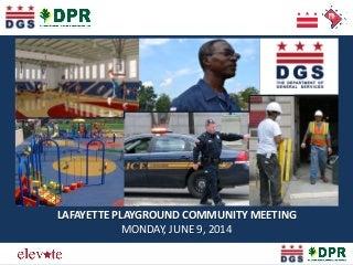 Lafayette Park Community Meeting (June 9, 2014)