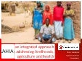 LAHIA: an integrated approach to addressing livelihoods, agriculture and health