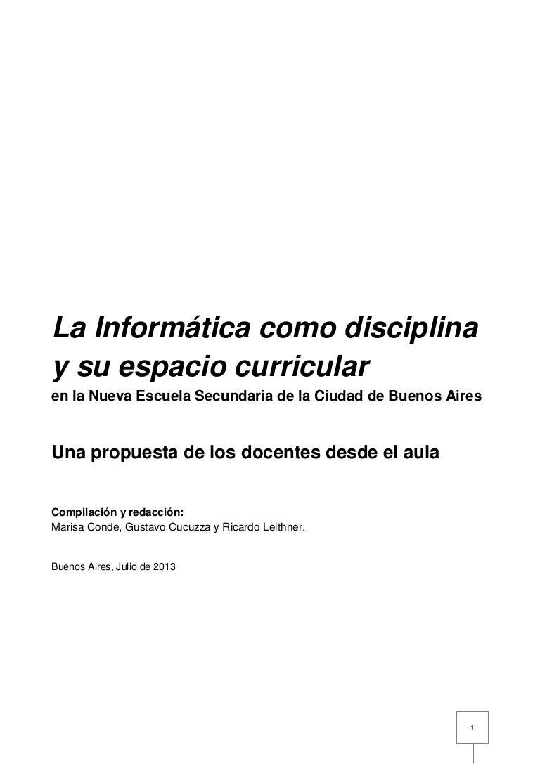 La Informática como disciplina y su espacio curricular en la NES