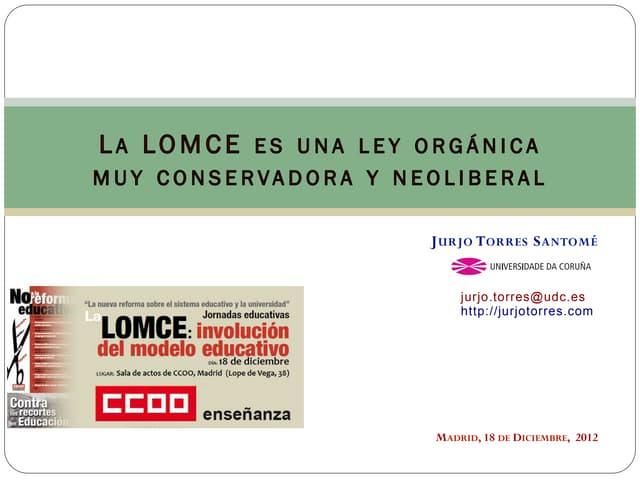 La LOMCE - involución del modelo educativo - 2012 diciembre, ccoo