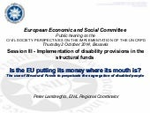 Is the EU putting its money where its mouth is? The use of Structural Funds to perpetuate the segregation of disabled people
