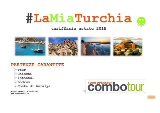 #Lamiaturchia2015 by Combotour Tour Operator
