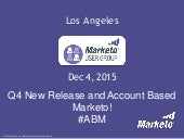 Account Based Marketing with Marketo - LA User Group Dec 4, 2015
