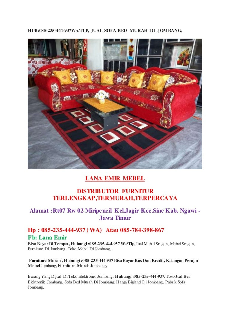 Sofa Bed Murah Di Jombang Hub085 235 444 937wa Tlp