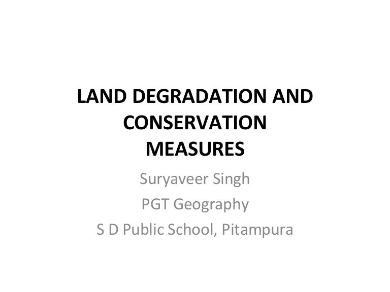 Ppt land degradation & soil erosion powerpoint presentation id.