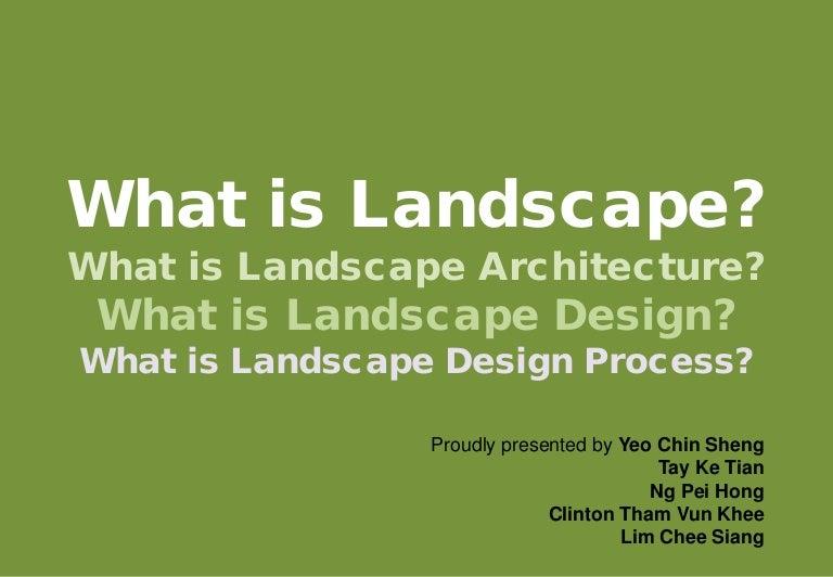 What is landscape What is landscape architecture What is landscape