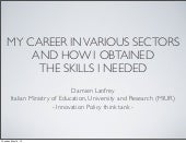 """How I obtained the skills I needed"", Researcher Careers & Mobility Conference"