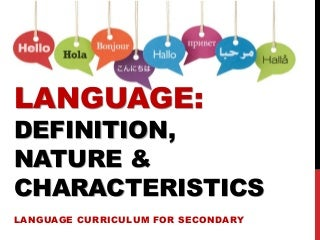 Language: Definition, Nature, and Characteristics