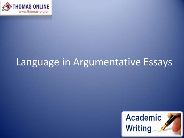 language in argumentative essays