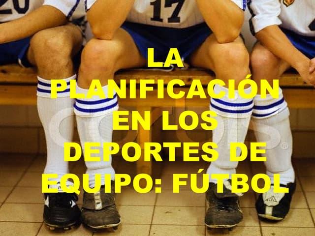 La planificacion en los deportes de equipo
