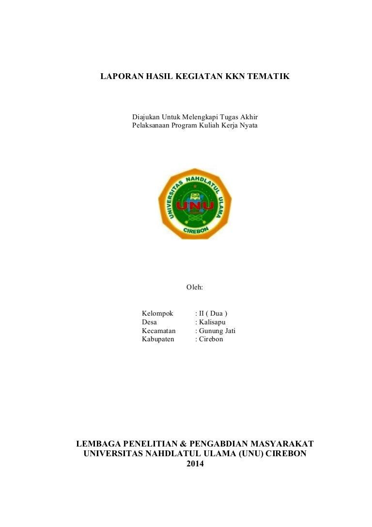 Laporan Hasil Kegiatan Kkn Tematik Unu Cirebon Tahun 2014