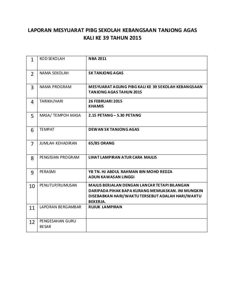 Laporan Mesyuarat Pibg Sekolah Kebangsaan Tanjong Agas Kali Ke 39 Tah