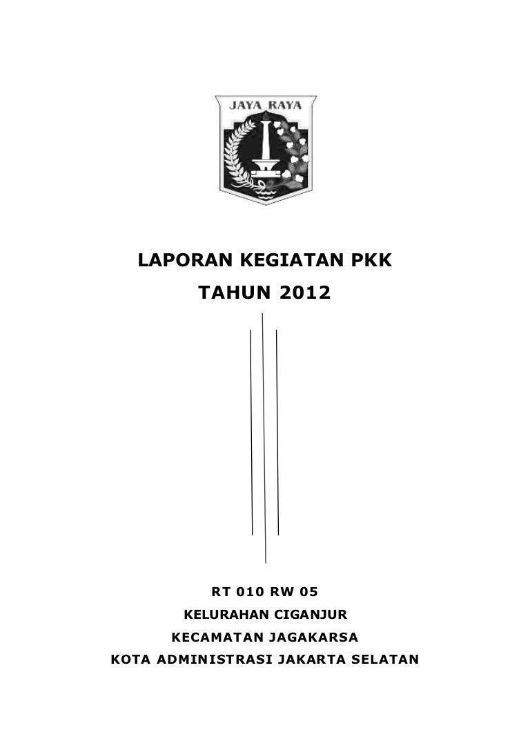 Laporan Pkk Rt010 Rw05 Ciganjur