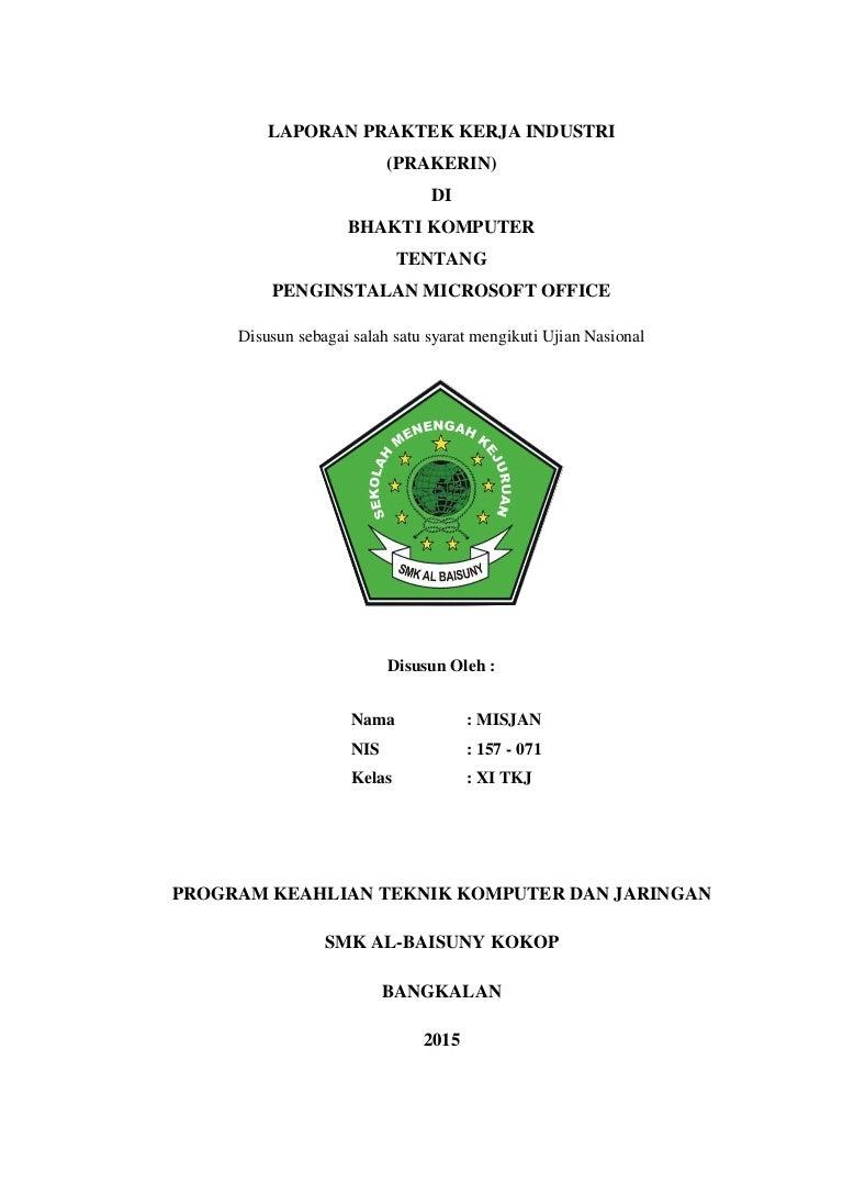 Laporan Praktek Kerja Industri Prakerin Smk Al Baisuny 2014 2015 M
