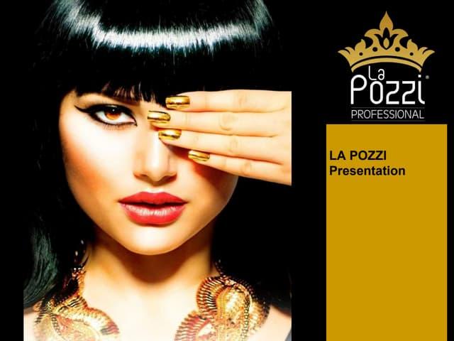 La Pozzi - Presentation
