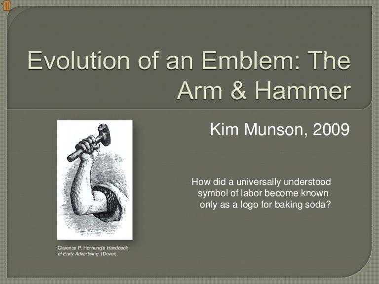 Evolution Of An Emblem The Arm Hammer