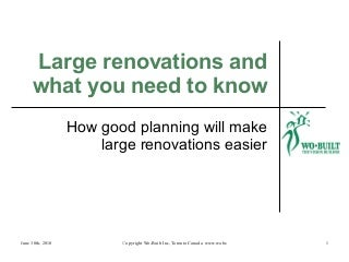 Large renovations and what you need to know 2010
