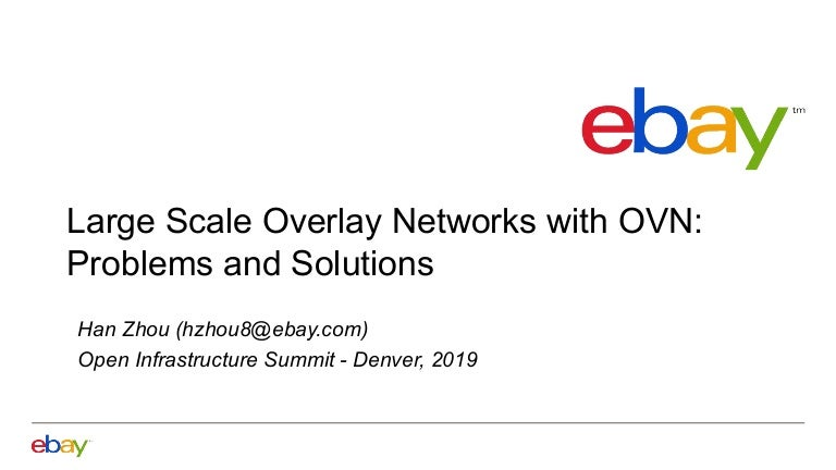 Large Scale Overlay Networks With Ovn Problems And Solutions