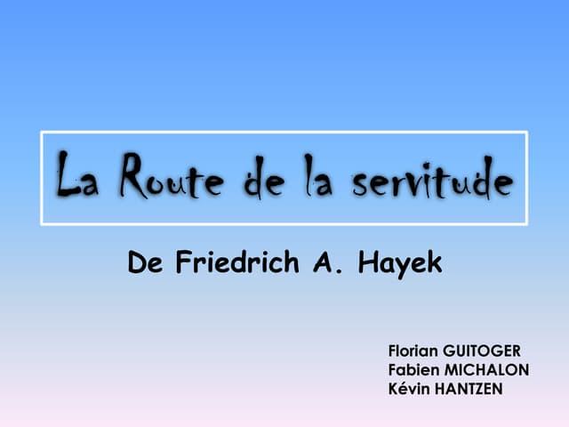 Hayek - La route de la servitude par hantzen, michalon, guitoger